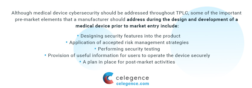 Cybersecurity Measures at the Pre-Market Stage - Celegence -Medical Device Cybersecurity Regulations