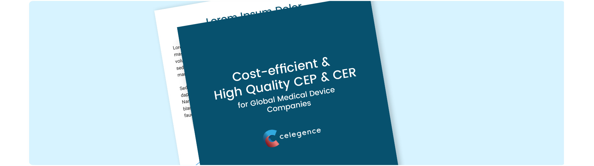 Cost-efficient and High Quality CEP & CER Writing for Global Medical Device Companies - Celegence - Case Study