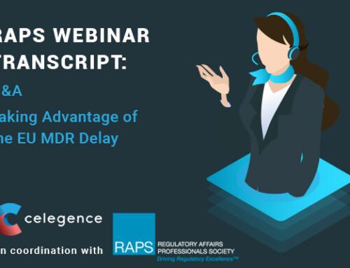 RAPS Webinar Transcript – Q&A – Taking Advantage of the EU MDR Delay