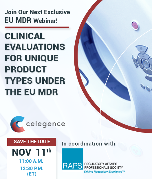 RAPs Webinar - Clinical Evaluations for Unique Product Types Under the EU MDR