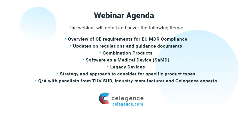 Webinar Agenda - Clinical Evaluations for Unique Product Types Under the EU MDR - Celegence RAPS