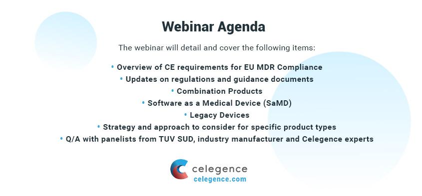 Webinar Agenda - Clinical Evaluations for Unique Product Types Under the EU MDR - Celegence RAPS