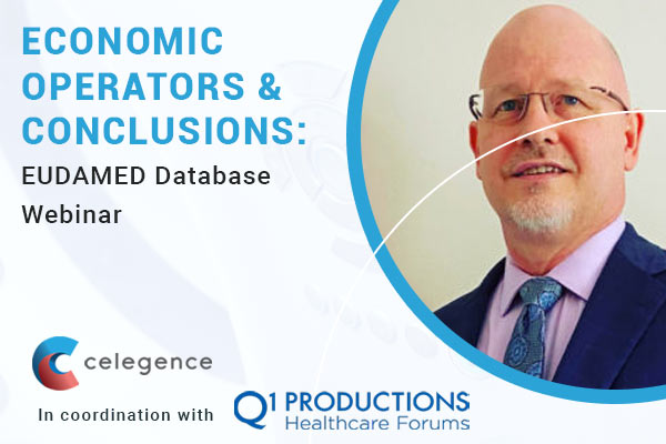 Economic Operators and Conclusions - EUDAMED Webinar - Celegence - Feature