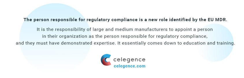 Person Responsible for Regulatory Compliance - PRRC - EU MDR - EUDAMED - Celegence