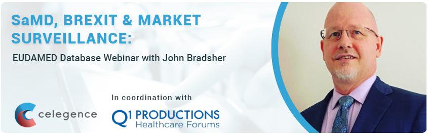 SAMD, Brexit and Market Surveillance - EUDAMED Webinar - John Bradsher