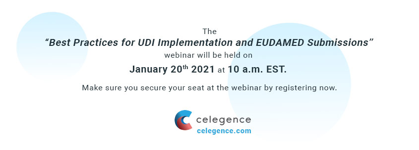 Best Practices for UDI Implementation and EUDAMED Submissions - Save the Date - Celegence
