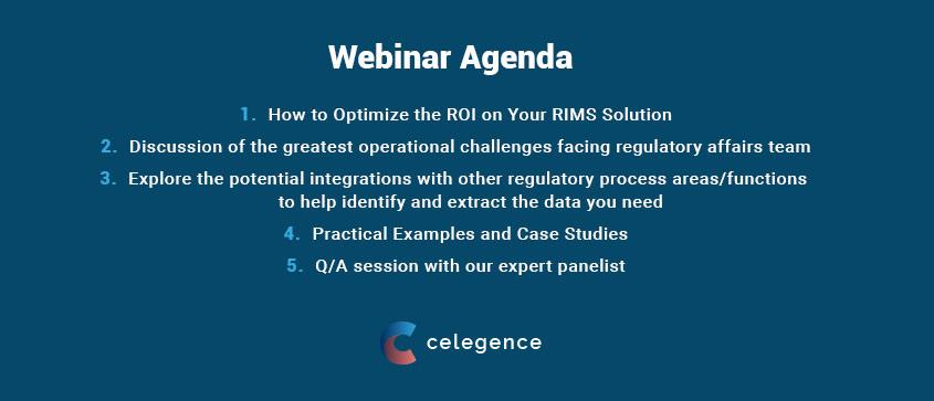 How Optimize ROI Your RIMS Solution - Webinar Agenda -Celegence