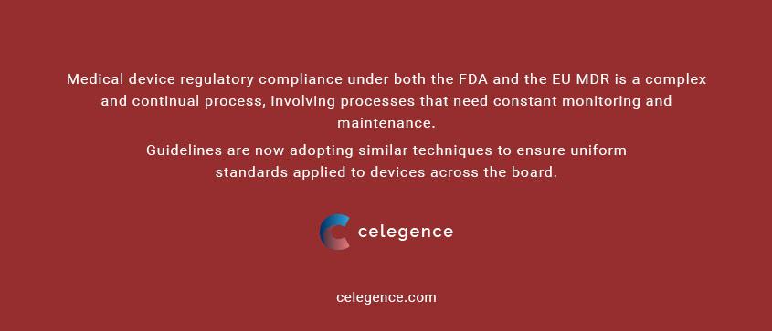 Medical Device Regulatory Compliance - FDA and EU MDR - Celegence