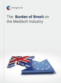 The Burden of Brexit on the Medtech Industry - WhitePaper - Celegence