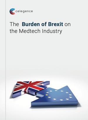 The Burden of Brexit on the Medtech Industry - WhitePaper - Celegence