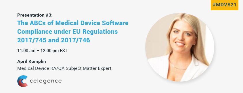 April Komplin - Medical Device Software Compliance - Celegence