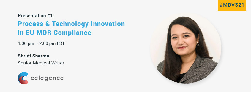 Shruti Sharma - Technology Innovation EU MDR - Celegence