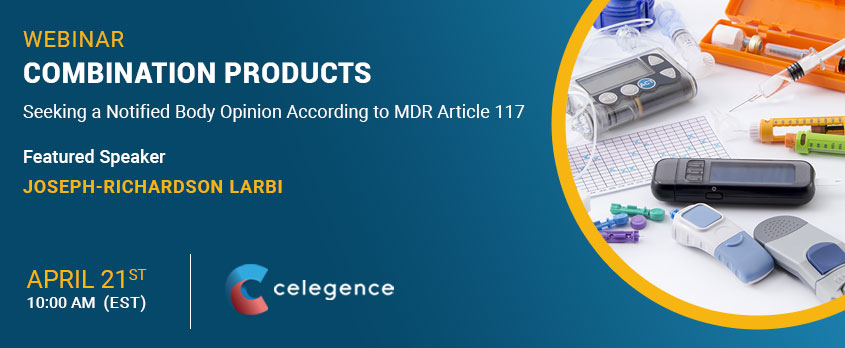 Webinar Combination Products - Notified Body Opinion MDR Article 117 - Celegence