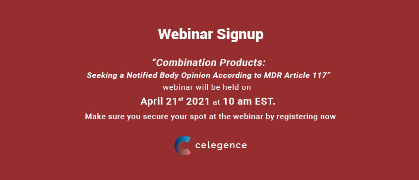 Webinar Combination Products Sign Up - Notified Body Opinion MDR Article 117 - Celegence