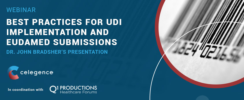 Best Practices for UDI Implementation and EUDAMED Submissions – Dr. John Bradsher's Presentation