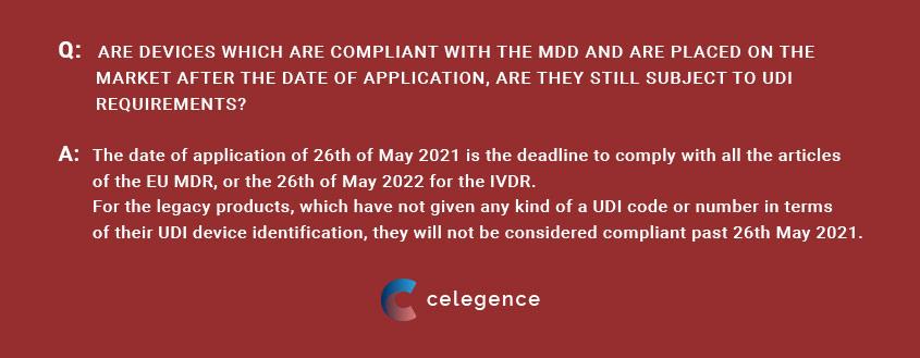 MDD UDI Requirements for Legacy Devices - UDI Labelling - Celegence