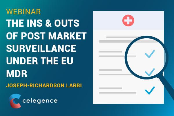 Post Market Surveillance EU MDR - Celegence - Feature