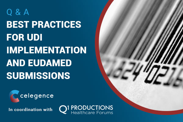 https://www.celegence.com/best-practices-udi-implementation-and-eudamed-submissions-q-a/