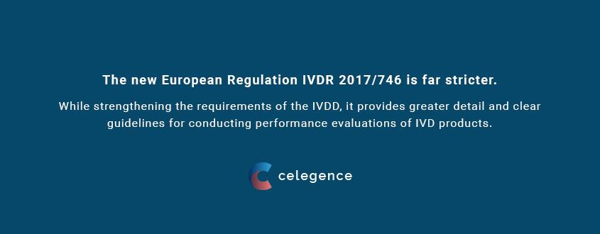 European Regulation IVDR 2017-746 - Medical Device Regulation - Celegence