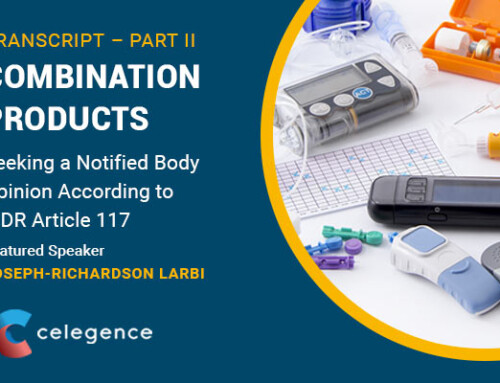 Combination Products: Seeking a Notified Body Opinion according to MDR Article 117 – Transcript – Part 2