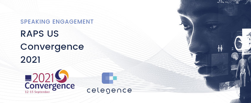 RAPS US Convergence 2021 - Celegence - Speaking Engagement