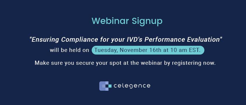 Ensuring Compliance IVD Performance Evaluation - Celegence Webinar November 2021