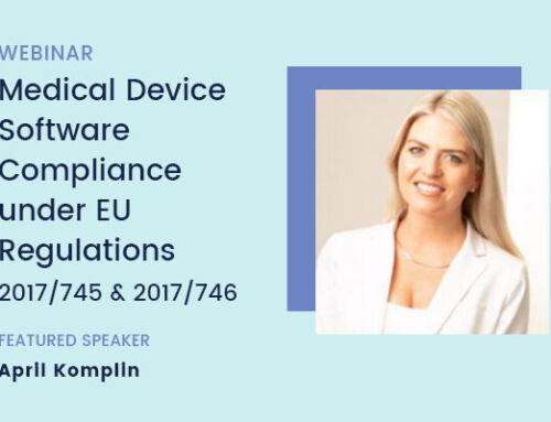 Medical Device Software Compliance under EU Regulations 2017/745 and 2017/746 – Webinar